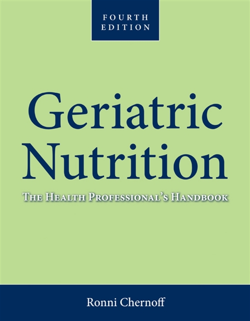 Geriatric Nutrition The Health Professional's Handbook