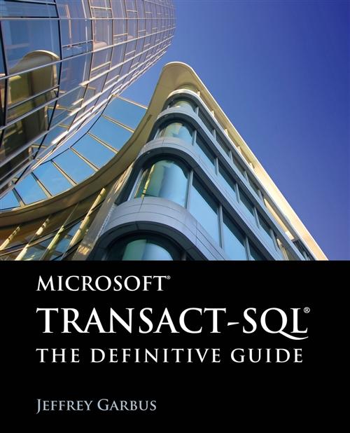 Microsoft Transact-SQL: The Definitive Guide