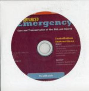 Advanced Emergency Care And Transportation Of The Sick And Injured, Second Edition Instructor's Testbank CD-ROM