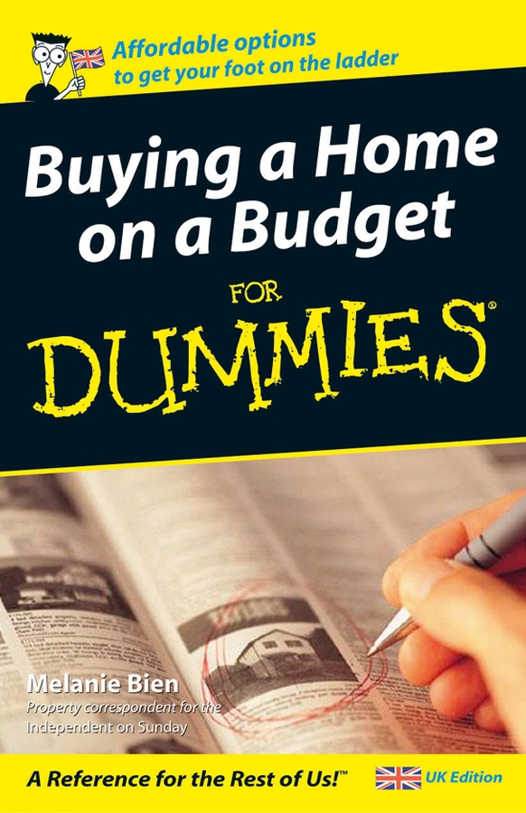 Buying a Home on a Budget For Dummies - UK