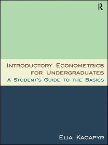 Introductory Econometrics for Undergraduates