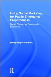 Using Social Marketing for Public Emergency Preparedness