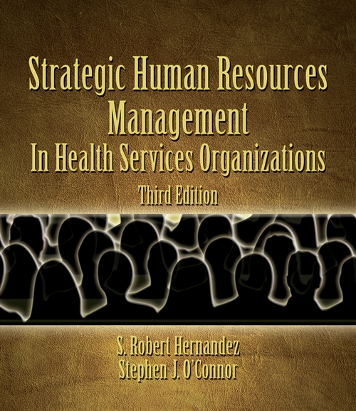 Strategic Human Resources Management in Health Services Organizations