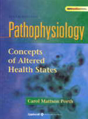 Pathophysiology: Concepts Of Altered States 6ed