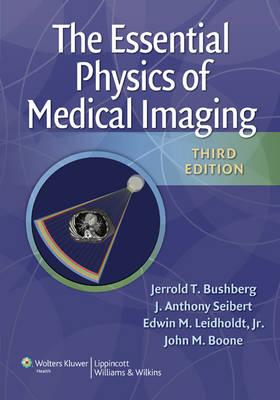 The Essential Physics of Medical Imaging