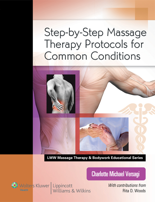 Step By Step Massage Therapy Protocols for Forty Conditions