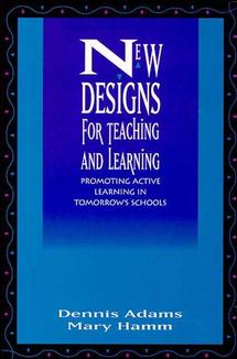 New Designs for Teaching and Learning