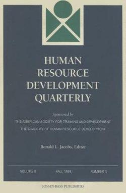 Human Resource Development Quarterly, Volume 9, Number 3, Fall 1998