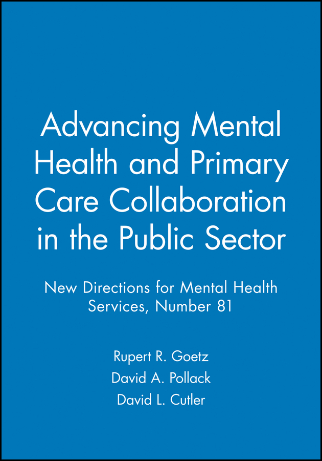 Advancing Mental Health and Primary Care Collaboration in the Public Sector