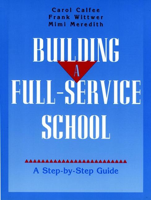 Building A Full-Service School