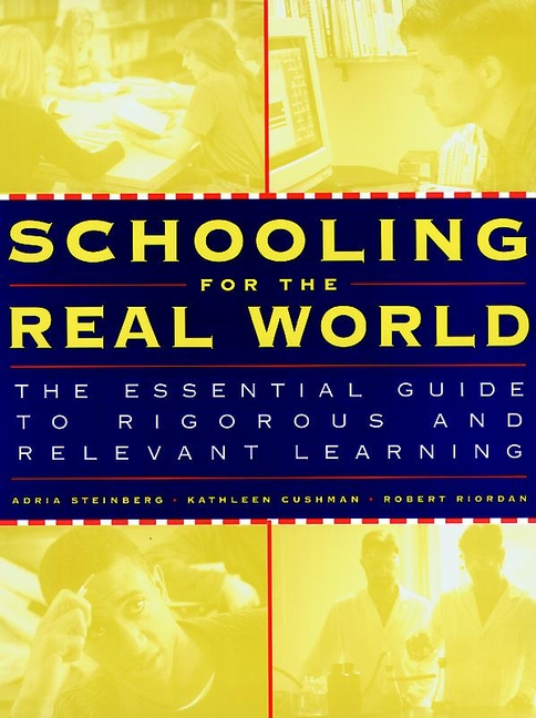 Schooling for the Real World