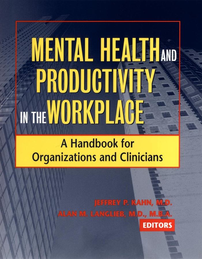 Mental Health and Productivity in the Workplace
