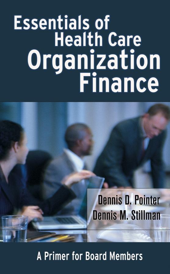 Essentials of Health Care Organization Finance