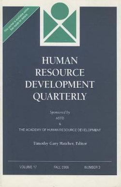 Human Resource Development Quarterly, Volume 17, Number 4, Winter 2006