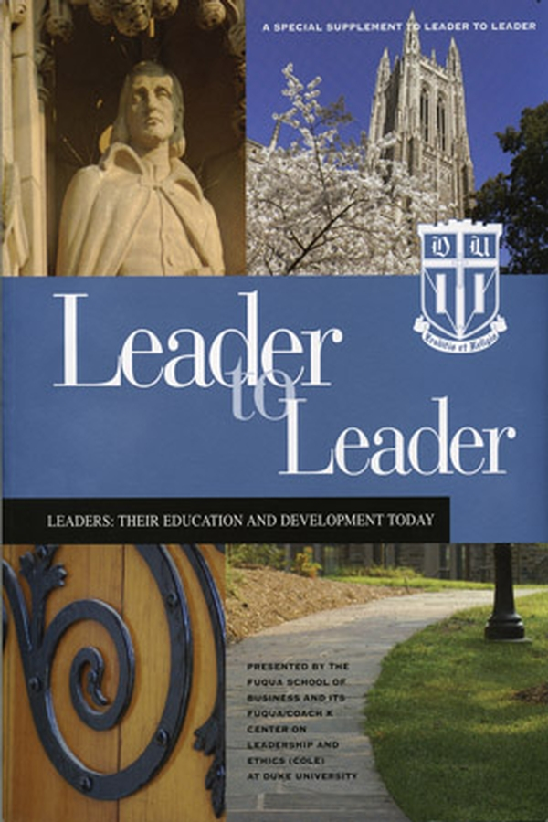 Leader to Leader (LTL): A Special Supplement Presented by Fuqua School of Business at Duke University
