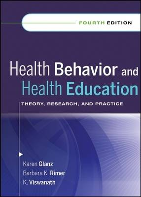 Health Behavior and Health Education: Theory, Research and Practice