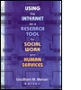 Using the Internet as a Research Tool for Social Work and Human Services