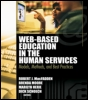 Web-Based Education in the Human Services