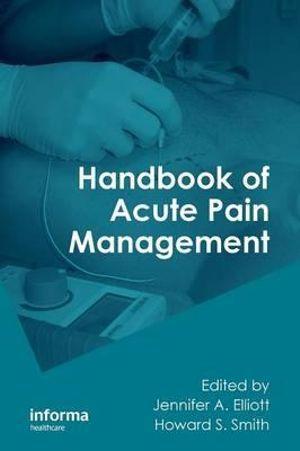 Handbook of Acute Pain Management
