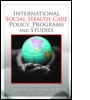 International Social Health Care Policy, Program, and Studies