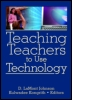 Teaching Teachers to Use Technology