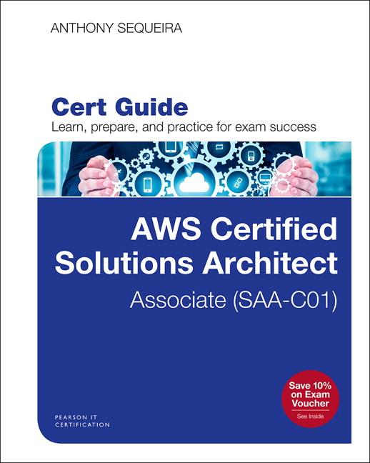 AWS Certified Solutions Architect Associate Exam Cert Guide