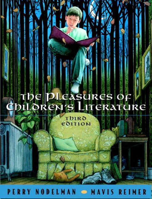 Pleasures of Children's Literature, The