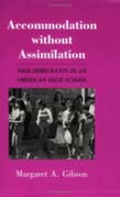 Accommodation without Assimilation: Sikh Immigrants in an American High School
