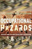 Occupational Hazards: Success and Failure in Military Occupation