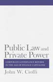 Public Law and Private Power: Corporate Governance Reform in the Age of Finance Capitalism