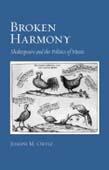 Broken Harmony: Shakespeare and the Politics of Music