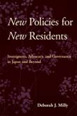 New Policies for New Residents: Immigrants, Advocacy, and Governance in Japan and Beyond