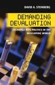 Demanding Devaluation: Exchange Rate Politics in the Developing World