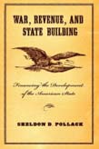 War, Revenue, and State Building: Financing the Development of the American State