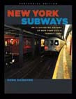 New York Subways: An Illustrated History of New York City's Transit Cars (Centennial Edition)