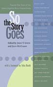 So the Story Goes: Twenty-Five Years of the Johns Hopkins Short Fiction Series