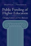 Public Funding of Higher Education: Changing Contexts and New Rationales
