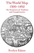 World Map, 1300-1492: The Persistence of Tradition and Transformation