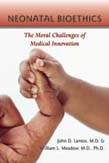 Neonatal Bioethics: The Moral Challenges of Medical Innovation