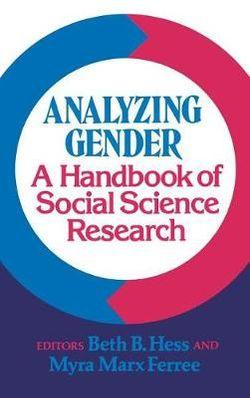 Analyzing Gender: A Handbook of Social Science Research