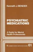 Psychiatric Medications: a Guide for Mental Health Professionals