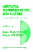 Language, Communication, and Culture: Current Directions