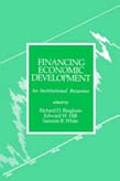 Financing Economic Development: An Institutional Response