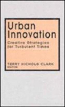 Urban Innovation: Creative Strategies for Turbulent Times