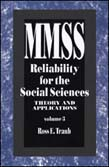 Reliability for the Social Sciences: Theory and Applications