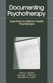 Documenting Psychotherapy: Essentials for Mental Health Practitioners