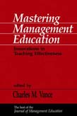 Mastering Management Education: Innovations in Teaching Effectiveness