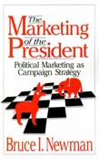 Marketing of the President: Political Marketing as Campaign Strategy