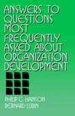 Answers to Questions Most Frequently Asked about Organization Development