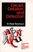 Deceit, Delusion, and Detection